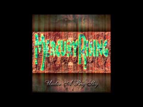 Mercury Rising – Slowly Killing Me