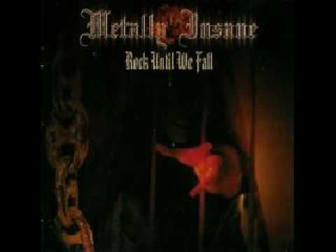 Metally Insane – Rock Until We Fall