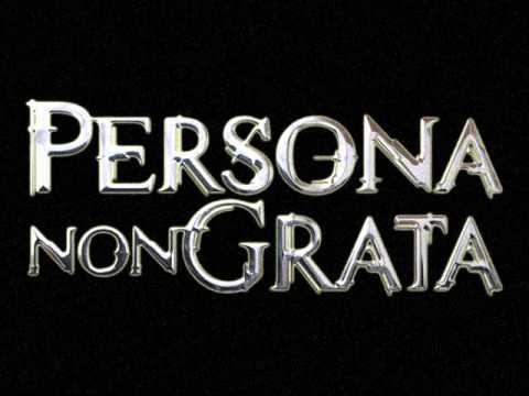 Persona Non Grata – Confirm Your Humanity