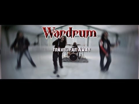 Wardrum – Travel Far Away
